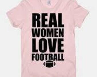 Real Women love football t shirt
