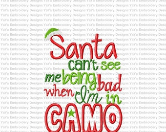 Santa Can't See Me in Camo embroidery design
