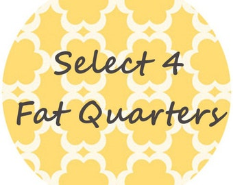 Create Your Own Fat Quarter Bundle of Fabric, Designer Prints & Modern Basics for quilting, apparel and more - 100% cotton - 4 FAT QUARTERS