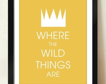 Digital Download Where the Wild Things Are Crown Typography Nursery, Available in 8x10 or 11x14.