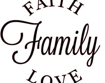 Faith, Family, Love vinyl wall decal