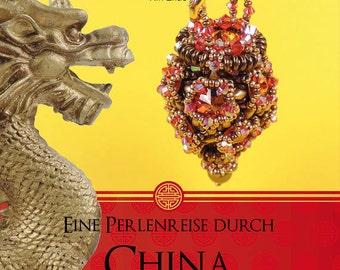 "Xin Zhao ""Eine Perlenreise durch China"" (Beading book)"