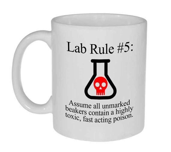 Lab Rule 5  Funny Science Chemistry ceramic coffee or tea mug