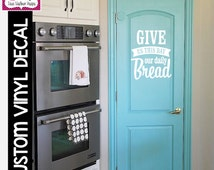 """VINYL DECAL: """"Give Us This Day Our Daily Bread"""" Decal, Home Decor"""