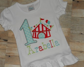 Baby Toddler Girls custom applique circus tent birthday shirt 12 18 24 months 2t 3t 4t 5t