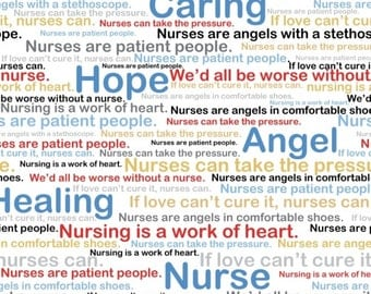 Half Yard Calling All Nurses - Words and Quotes in Multi - Cotton Quilt Fabric - Whistler Studios for Windham Fabrics 37301-X (W448)