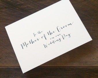 To the Mother of the Groom on our wedding day card