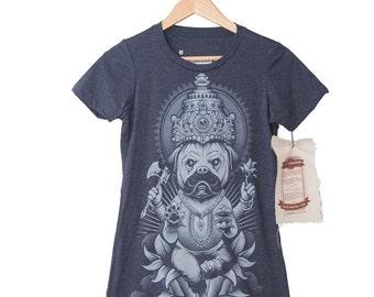 Pug Shirt - A Funny Women's Pug Dog Shirt Inspired by Hindu Art - Pug God Hand Printed on a Womens T-Shirt