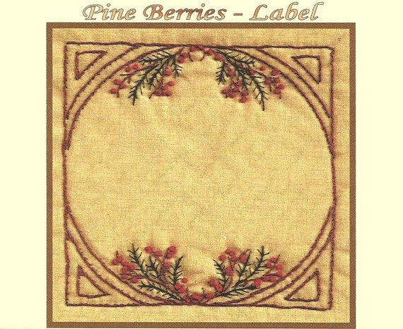 Pine berries quilt label hand embroidery pattern by beth