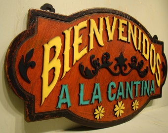 Bienvenidos a la Cantina Rustic Sign, Vintage Sign, Welcome Sign, Mexican Cantina, Spanish, Welcome To The Bar
