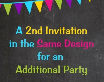 Second Invitation in the SAME DESIGN for an additional party