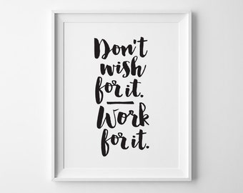 Inspirational Art, New Years Resolution Typography Print, Don't Wish For It Work For It, Sport Fitness Exercise Motivational Office Decor