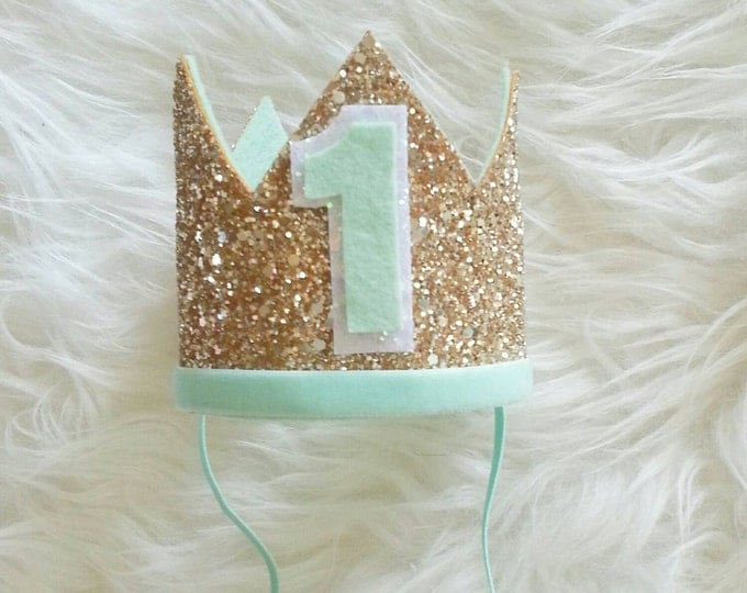 Mint and Gold  Glittery Birthday Crown | Birthday Crown | 1st Birthday | Birthday Girl | Birthday | Baby Birthday | Crown