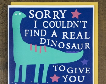 Dinosaur Birthday Card - Funny Birthday Card - Birthday Card For Friend - Card for Son - Birthday Card for Him - Funny Dinosaur Cards