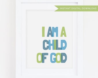 I Am a Child of God | Green 8x10 Print | Instant Digital Download