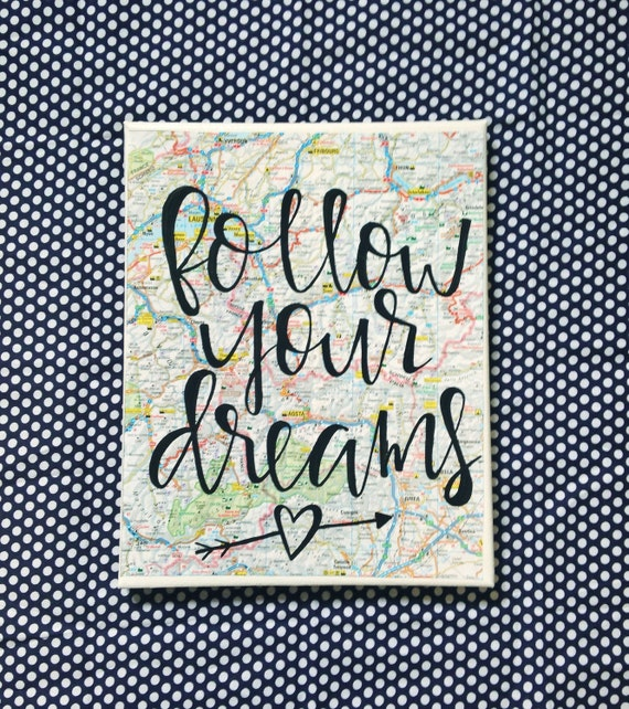 Canvas quote follow your dreams 8x10 hand painted by for Good quotes to paint on my wall
