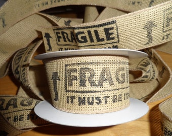 """A Christmas Story Fragile Fra-Gile Hand Printed Stamped Wire Edge 1 1/2"""" Ribbon"""