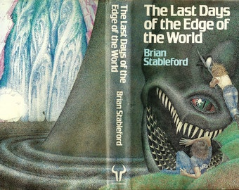 Brian Stableford Sci-Fiction Books -The Last Days of The Edge of the World - Scarce 1st Edition Hardback 1978.