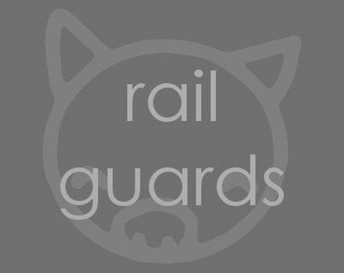 Custom Rail Guards