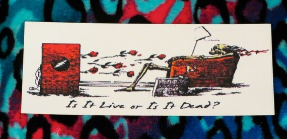 Is It Live Or Is It Dead Classic Grateful Dead Outdoor Heavy