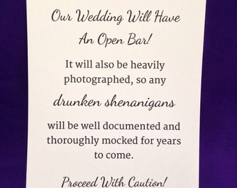 Open Bar Wedding Signs - Heavily Photographed Wedding Drunken Shenanigans - Printed Signs Only!