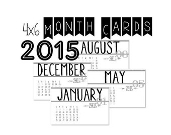 2015 Printable 4 x 6 Month Calendar Cards, perfect for Project Life!