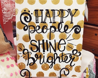 Happy People Shine Brighter Canvas