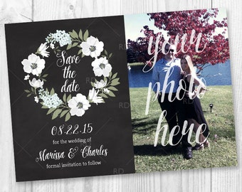 Save the Date Card - PRINTABLE / Chalkboard Style / Floral Wreath / Shabby Chic