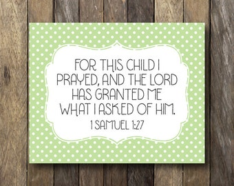 For This Child I Have Prayed - Printable 8x10 - I Prayed for this Child Printable - Green Nursery Art - Nursery Art Print - Green Nursery