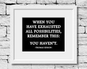 Thomas Edison Quote, Success Quote, Motivational Quote, Positive Thinking Quote, Classroom Print, Inspirational Quote