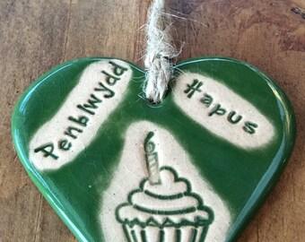 Penblwydd Hapus Happy Birthday handmade ceramic hanging heart perfect Birthday gift