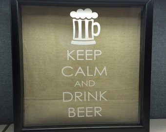 Keep Calm and Drink Beer Shadowbox