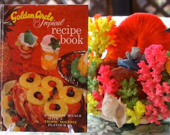 "Classic Vintage Retro 1950's Golden Circle ""Tropical "" Recipe Book"