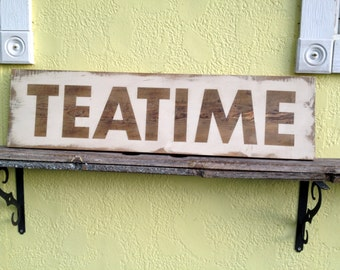 """Handpainted Wood Sign with inspirational words- """"TEATIME"""" shabby chic, antiqued. cottage paint. reclaimed wood.SGCR85537"""