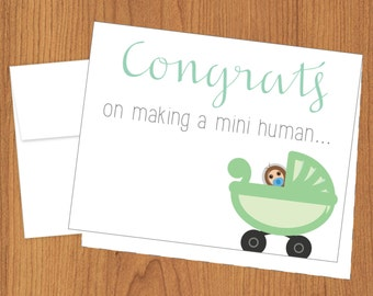 Congrats on Making a Mini Human - Funny Baby Cards - A2
