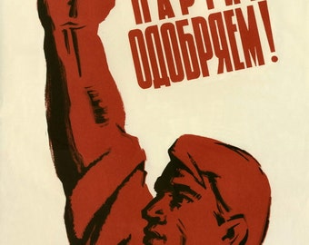 "USSR ""We approve the Party policy!"" propaganda poster"
