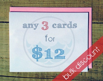 Bulk Card Discount // Any 3 Cards for 12 dollars