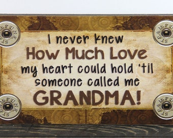 I never knew how much love my heart could hold til until someone called me Grandma Vintage Primitive Wood Sign Block Home Decor