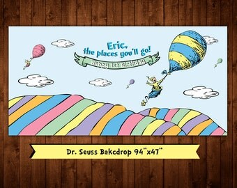 Personalized Dr Seuss Oh the places youll go backdrop (digital file)