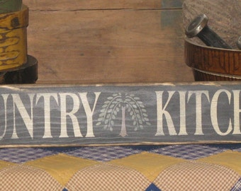 Country Kitchen with Willow Tree~ Primitive, Rustic,Country, Home Decor, Wood Kitchen Sign