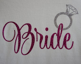 Bride T-shirt! Custom shirt for the bride to be!  Personalize for your colors
