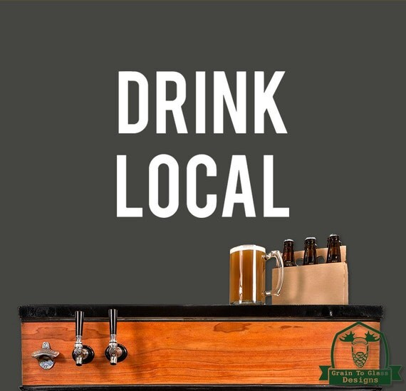 Drink Local Typography Wall Decor Decal