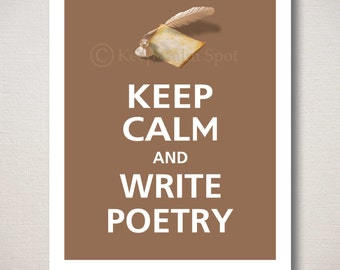 Keep Calm and WRITE POETRY Typography Art Print 8x10 (Featured color: Latte--choose your own colors)