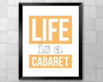 Life is a Cabaret – Liza Minnelli – Song Lyric Quote 8x10 11x14 Typography Wall Art Print