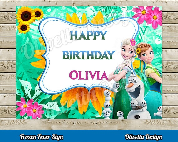 frozen fever happy birthday sign welcome sign with custom name