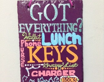 Hand painted everyday reminder sign. Painted slate. Slate sign. Wall hanging. Reminder sign