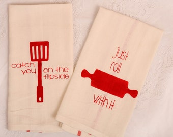 catch me on the flip side and just roll with it tea towel set