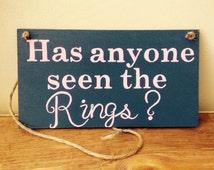 Has anyone seen the rings; ringbearer sign
