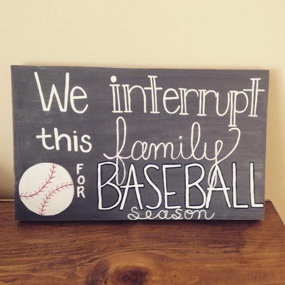 We Interrupt This Family for Baseball Season (SVG Cut file