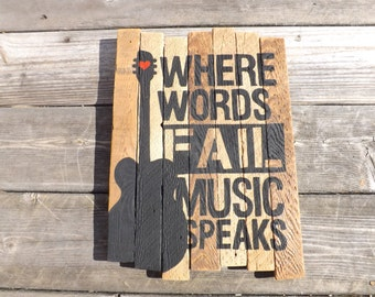 Where Words Fail Music Speaks Guitar Painting on reclaimed wood sign